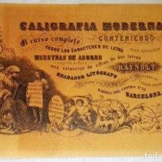 Libros antiguos: CALIGRAFÍA MODERNA CONTENIENDO EL CURSO COMPLETO DE TODOS LOS CARACTERES DE LETRA. Lote 171823829