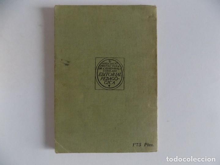Libros antiguos: LIBRERIA GHOTICA. LLIÇONS DE LLENGUATGE. PRIMER GRAU. PRIMERA PART. EDITORIAL PEDAGOGICA 1931 - Foto 3 - 171840867