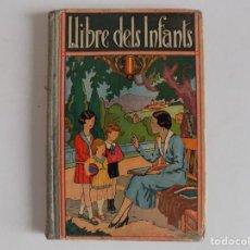 Libros antiguos: LIBRERIA GHOTICA. JOSEP DALMAU CARLES. LLIBRE DELS INFANTS. 1935. LLIBRE SEGON. MUY ILUSTRADO.. Lote 171840980
