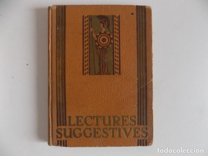 LIBRERIA GHOTICA. TORROJA I VALLS. LECTURES SUGESTIVES PER A NOIS I NOIES.1931. ILUSTRADO (Libros Antiguos, Raros y Curiosos - Libros de Texto y Escuela)
