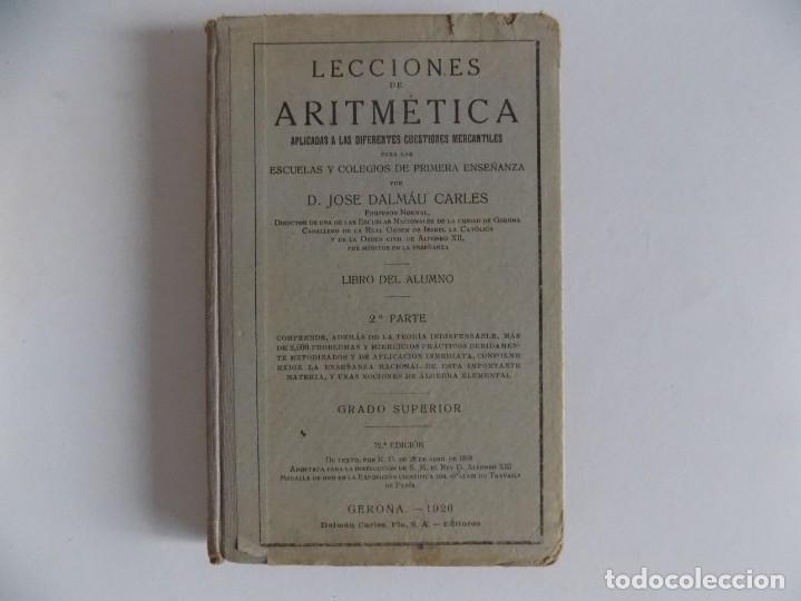 LIBRERIA GHOTICA. JOSE DALMAU CARLES. LECCIONES DE ARITMÉTICA. LIBRO DEL ALUMNO. 1926. (Libros Antiguos, Raros y Curiosos - Libros de Texto y Escuela)