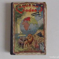 Libros antiguos: LIBRERIA GHOTICA. M. MARINEL.LO. LO QUE NOS RODEA. 50 LECCIONES DE COSAS.1932. ILUSTRADO.. Lote 171841025