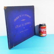 Libros antiguos: CURIOSO CUADERNO ATLAS DE HISTORIA, JAVIER MARTON DEL COLEGIO DE SAN ESTANISLAO 1891,VER DESCRIPCION. Lote 172232229