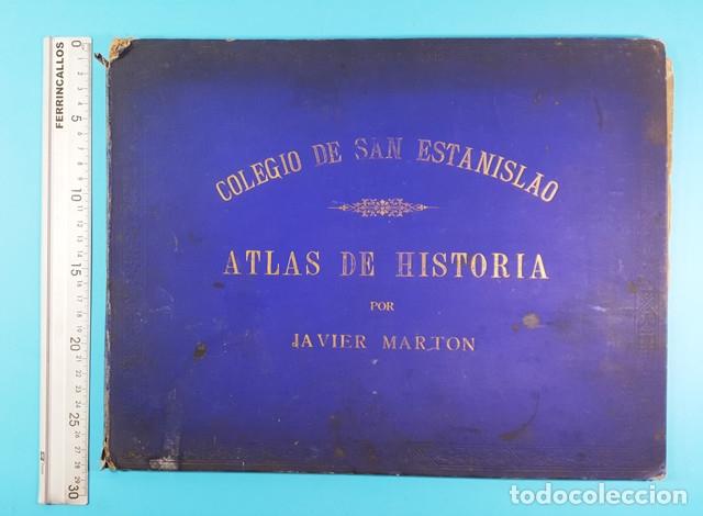 Libros antiguos: CURIOSO CUADERNO ATLAS DE HISTORIA, JAVIER MARTON DEL COLEGIO DE SAN ESTANISLAO 1891,VER DESCRIPCION - Foto 2 - 172232229