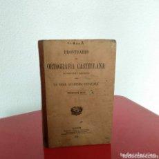 Libros antiguos: PRONTUARIO DE ORTOGRAFÍA CASTELLANA 1913. Lote 172413349