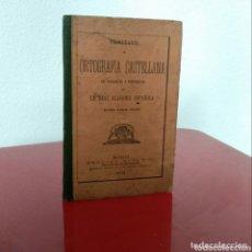 Libros antiguos: PRONTUARIO DE ORTOGRAFÍA CASTELLANA 1903. Lote 172413678