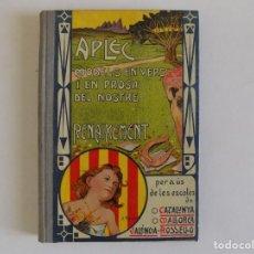 Libros antiguos: LIBRERIA GHOTICA. BUSQUETS I PUNSET. APLEC. MODELS EN VERS I EN PROSA DEL NOSTRE RENAIXEMENT.1932.. Lote 172837585