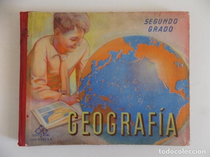 LIBRERIA GHOTICA. LUIS VIVES. GEOGRAFIA. SEGUNDO GRADO. 1954. FOLIO. MUY ILUSTRADO. (Libros Antiguos, Raros y Curiosos - Libros de Texto y Escuela)