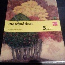 Libros antiguos: MATEMÁTICAS, 5º PRIMARIA, TERCER TRIMESTRE. SM. Lote 261665285