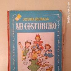 Libros antiguos: ANTIGUO LIBRO DE ESCUELA MI COSTURERO. Lote 173824843