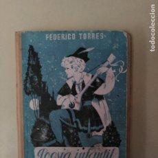 Libros antiguos: ANTIGUO LIBRO DE ESCUELA POESÍA INFANTIL. Lote 173824923