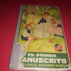 Libros antiguos: EL PRIMER MANUSCRITO DE JOSÉ DALMAU CARLES 1926. Lote 173894225