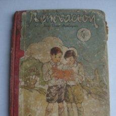 Libros antiguos: RENOVACIÓN Nº 1 LIBRO ACOMODADO A LAS ESCUELAS DE PÁRVULOS - J. L. DOMÍNGUEZ ESTEBAN (SALVATELLA).. Lote 174094163