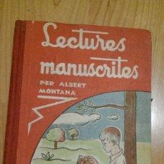 Libros antiguos: LIBRO «LECTURES MANUSCRITES» AÑO 1933 (LIBRO EN CATALÁN). Lote 174398532