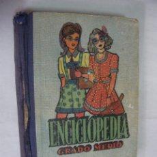 Libros antiguos: ANTIGUO LIBRO DE TEXTO - ENCICLOPEDIA GRADO MEDIO. Lote 174517122