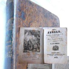 Libros antiguos: EL ABUELO. OBRA ADAPTADA PARA SERVIR DE TEXTO EN LAS ESCUELA DE ENSEÑANZA PRIMARIA. 1843. FOUQUEAU . Lote 174967542
