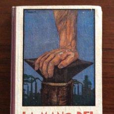 Libros antiguos: LIBRO COLEGIO. LA MANO DEL HOMBRE. MANUEL MARINEL-LO. 1946. ILUSTRADOR S. LLOBET. BARCELONA.. Lote 175026219