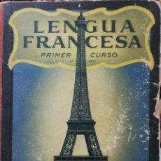 Libros antiguos: LENGUA FRANCESA. PRIMER CURSO. Lote 175518919
