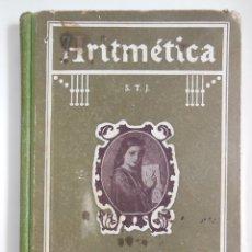 Libros antiguos: ARITMÉTICA. SEGUNDO GRADO. TERCERO Y CUARTO CURSO. S.T.J.. Lote 175752328