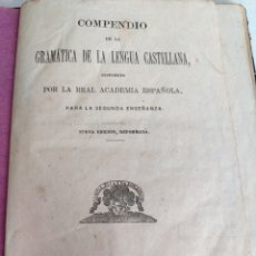 Libros antiguos: COMPENDIO GRAMÁTICA DE LA LENGUA CASTELLANA RAE 1875. Lote 175971850