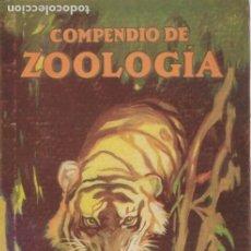 Libros antiguos: COMPENDIO DE ZOOLOGIA PARA USO DE ESCUELAS ELEMENTALES POR MIGUEL S. ESCUDERO BARCELONA 1929 . Lote 176251378