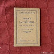 Libros antiguos: IDEALES DE LA EDAD MEDIA. TOMO I VIDA DE LOS HÉROES - DR. VALDEMAR VEDEL. Lote 176383647