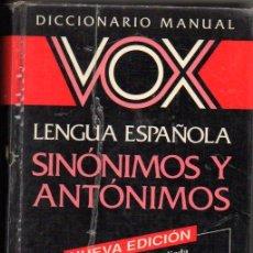 Libros antiguos: SINONIMOS Y ANTONIMOS DE LA LENGUA ESPANOLA: DICCIONARIO VOX. Lote 176389560