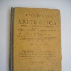 Libros antiguos: LECCIONES DE ARITMETICA LIBRO DEL ALUMNO 1ª PARTE GRADO SUPERIOR ESCUELAS Y COLEGIOS 1923 DALMAU. Lote 176464850