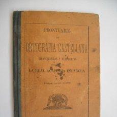Libros antiguos: PRONTUARIO DE ORTOGRAFÍA CASTELLANA EN PREGUNTAS Y RESPUESTAS VIUDA DE HERNANDO 1894. Lote 176465052