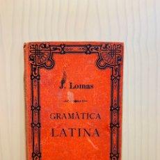 Libros antiguos: GRANATICA DE LA LENGUA LATINA POR J.LOMAS CON SU FIRMA DEL AÑO 1888. Lote 176586974