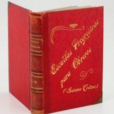 Libros antiguos: ESCUELAS PROGRESIVAS PARA OBREROS, GODINA SERT, 1904, IMPR. RICARDO ROJAS, MADRID. 22,5X16CM. Lote 176808589