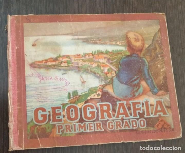 GEOGRAFIA PRIMER GRADO. EDITORIAL LUIS VIVES. AÑO 1954 (Libros Antiguos, Raros y Curiosos - Libros de Texto y Escuela)