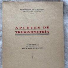 Libros antiguos: APUNTES DE TRIGONOMETRÍA. Lote 177189692