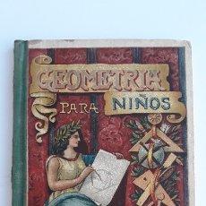 Libros antiguos: GEOMETRIA PARA LOS NIÑOS. GRADO ELEMENTAL. HIJOS DE SANTIAGO RODRIGUEZ (BURGOS). W. Lote 177307094