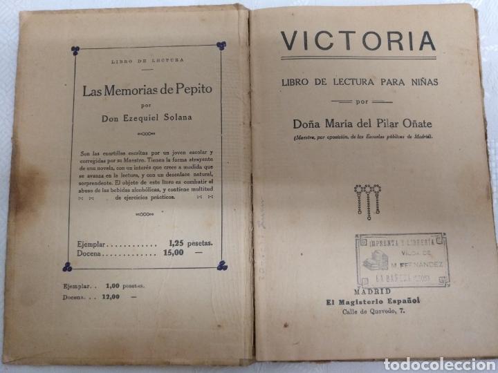 Libros antiguos: VICTORIA LIBRO DE LECTURA PARA NIÑAS. 1916 .M PILAR ONATE - Foto 4 - 177753242