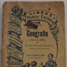 Libros antiguos: RUDIMENTOS DE GEOGRAFÍA PARA LOS NIÑOS - JOSÉ SANCHIS ALMIÑANO - VALENCIA AÑO 1908. Lote 178124090