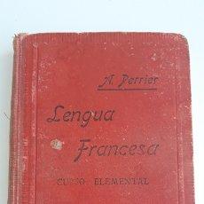 Libros antiguos: LENGUA FRANCESA. CURSO ELEMENTAL. A PERRIER. 1918. W. Lote 178708172