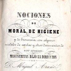 Libros antiguos: MIGUEL ARAÑÓ : NOCIONES DE MORAL, DE HIGIENE Y DE ECONOMÍA (BASTINOS, 1862) LECTURA MANUSCRITA. Lote 178790918
