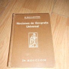 Libros antiguos: NOCIONES DE GEOGRAFIA UNIVERSAL - RAFAEL BALLESTER Y CASTELL - 1929. Lote 178812541