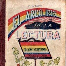 Libros antiguos: LLISTERRI GASCÓN . EL ARCO IRIS DE LA LECTURA (1917). Lote 179022413