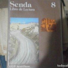 Libros antiguos: SENDA,VOL 8¡¡SANTILLANA, ¡NO SEACMITE DE VOLUCIONES,CUAL QUIER COSA PREGUNTAR. Lote 179114925