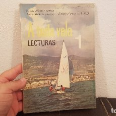 Libros antiguos: ANTIGUO LIBRO DE TEXTO EGB A TODA VELA 1 º EDELVIVES 1971 INFANTIL PRIMARIA VINTAGE. Lote 179958990