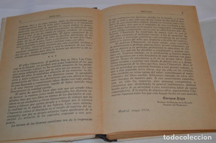 Libros antiguos: Las Ciencias en la Escuela / ¡Raro!, años 30 - ORIGINAL, Aurelio R Charentón, profesor normal ¡Mira! - Foto 6 - 180100250