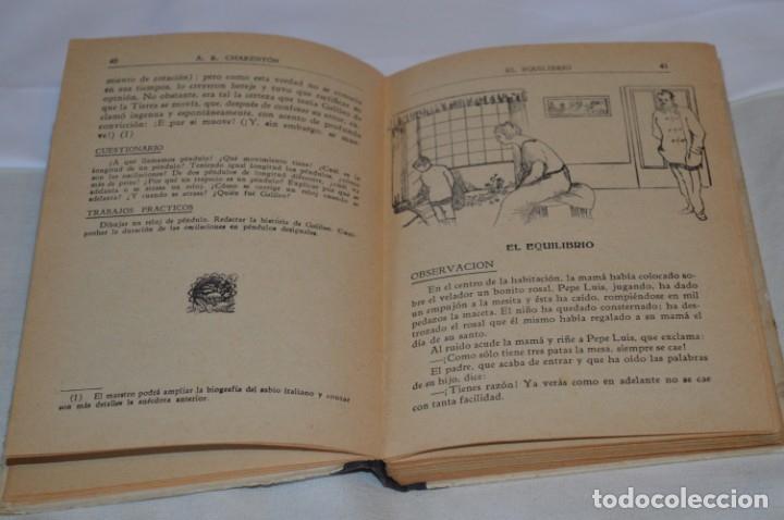 Libros antiguos: Las Ciencias en la Escuela / ¡Raro!, años 30 - ORIGINAL, Aurelio R Charentón, profesor normal ¡Mira! - Foto 8 - 180100250