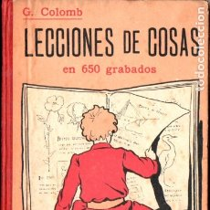 Libros antiguos: COLOMB : LECCIONES DE COSAS EN 650 GRABADOS (GILI, 1925). Lote 180387381