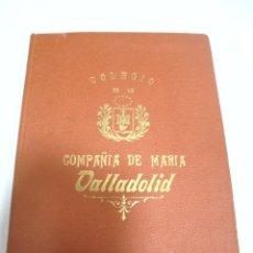 Libros antiguos: COLEGIO DE LA COMPAÑIA DE MARIA. VALLADOLID. 1913-1914. PRECIOSA CALIGRAFIA. DIARIO. VER. LEER. Lote 180434986