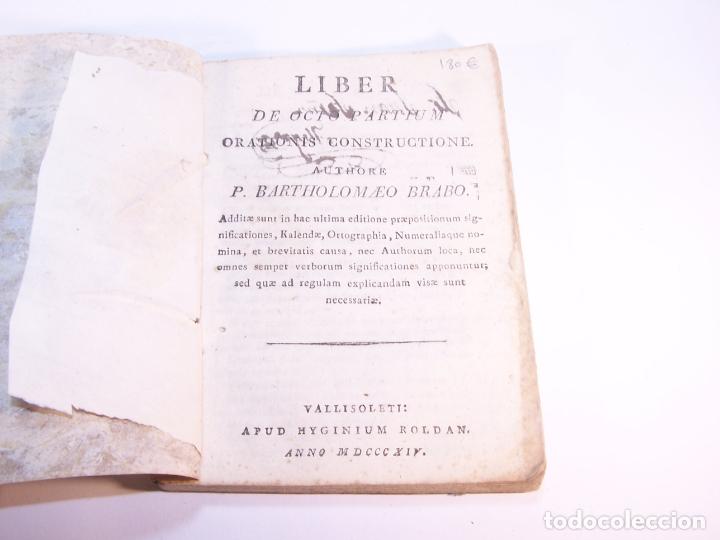 Libros antiguos: Liber de octo partium orationis constructione. P. Bartholomaeo Brabo. Vallisoleti. 1814. - Foto 2 - 181058236