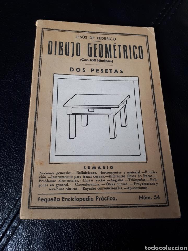 DIBUJO GEOMETRICO. NUMERO 54 (Libros Antiguos, Raros y Curiosos - Libros de Texto y Escuela)