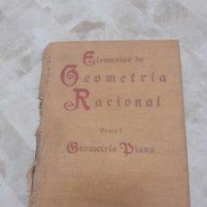 Libros antiguos: LIBRO ELEMENTOS DE GEOMETRIA RACIONAL 1933. Lote 181550590