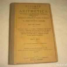 Libros antiguos: RESUMEN DE LAS LECCIONES DE ARITMETICA . 1933. DALMAU.. Lote 181714216